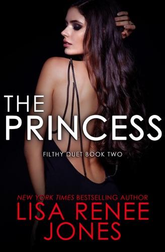 Lisa Renee Jones - The Princess
