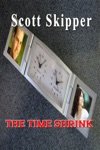 The Time Shrink
