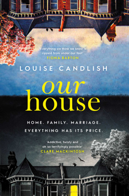 Louise Candlish - Our House book