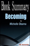 Becoming - Michelle Obama Book Summary
