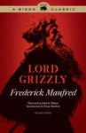 Lord Grizzly Second Edition