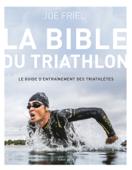 Download and Read Online La bible du Triathlon