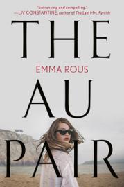 The Au Pair - Emma Rous book summary