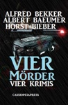 BekkerBieber - Vier Krimis Vier Mrder