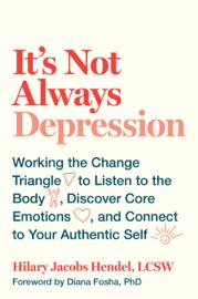 It's Not Always Depression book