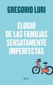 Elogio de las familias sensatamente imperfectas Book Cover