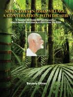 Beverly Oliver - Seven Days in Usha Village: A Conversation with Dr. Sebi artwork