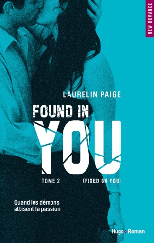 Laurelin Paige - Found in you - tome 2 (Fixed on you) (Extrait offert)