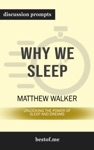 Why We Sleep Unlocking The Power Of Sleep And Dreams By Matthew Walker PhD