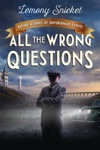 All The Wrong Questions Question 1