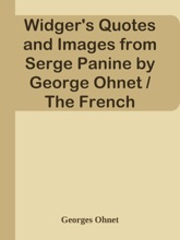 Widger's Quotes and Images from Serge Panine by George Ohnet / The French Immortals: Quotes and Images