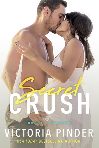 Secret Crush - Victoria Pinder - Victoria Pinder