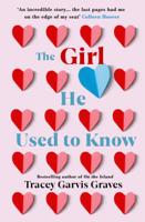 Tracey Garvis Graves - The Girl He Used to Know artwork