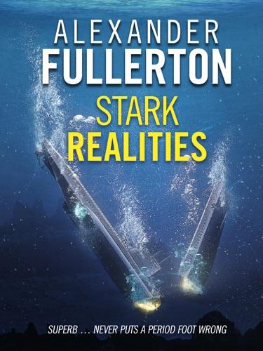 Alexander Fullerton - Stark Realities
