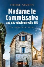 Download Madame le Commissaire und das geheimnisvolle Bild