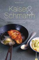 Margit Proebst - Kaiser & Schmarrn - Das Kochbuch artwork