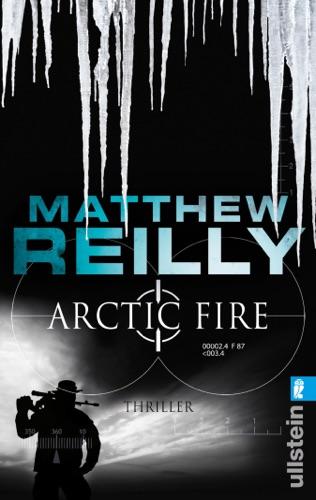 Matthew Reilly - Arctic Fire
