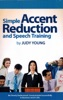 Simple Accent Reduction & Speech Training
