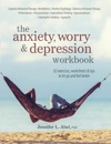The Anxiety Worry  Depression Workbook