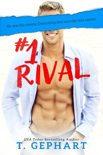 T Gephart - #1 Rival