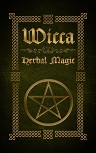 Wicca Herbal Magic Book Review