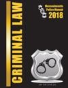 2018 Massachusetts Criminal Law Police Manual
