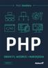 PHP. Obiekty, wzorce, narzędzia. Wydanie V - Matt Zandstra