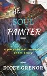 The Soul Painter