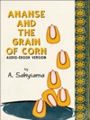 Ananse And The Grain Of Corn Audio-eBook Version