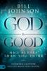 God is Good - Bill Johnson