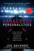 Dangerous Personalities