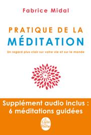 Pratique de la méditation (Livre + contenu audio)
