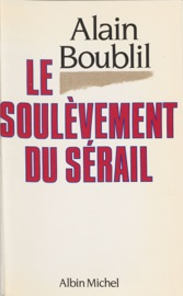 Download and Read Online Le soulèvement du sérail