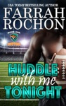 Huddle With Me Tonight