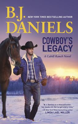 B.J. Daniels - Cowboy's Legacy book