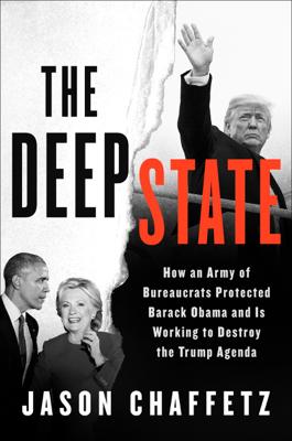 The Deep State - Jason Chaffetz book