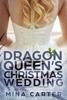 Mina Carter - The Dragon Queen's Christmas Wedding bild
