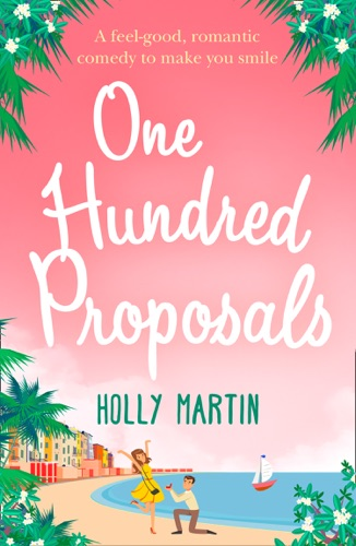 Holly Martin - One Hundred Proposals