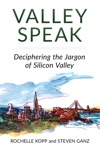 Valley Speak Deciphering The Jargon Of Silicon Valley