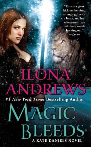 Ilona Andrews - Magic Bleeds