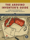 The Arduino Inventors Guide