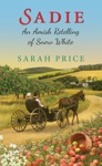 Sadie An Amish Retelling Of Snow White