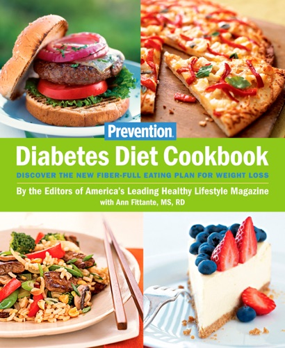 The Editors of Prevention & Ann Fittante - Prevention Diabetes Diet Cookbook