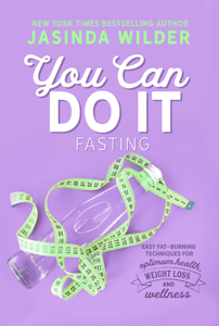 You Can Do It: Fasting Summary