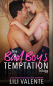 The Bad Boy's Temptation Trilogy Book Cover