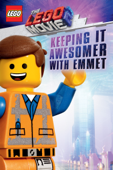 Keeping it Awesomer with Emmet (The LEGO Movie 2: Guide)