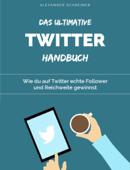 Das ultimative Twitter-Handbuch