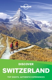 LONELY PLANETS DISCOVER SWITZERLAND TRAVEL GUIDE