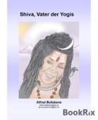 Shiva, Vater der Yogis