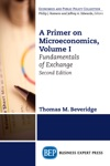 A Primer On Microeconomics Second Edition Volume I